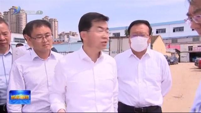 张海波到环翠区 高区 经区督导国家卫生城市复审和生态环保问题整改工作